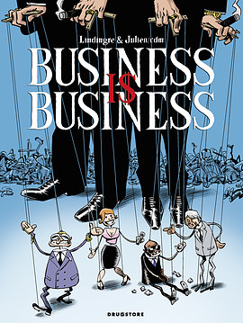 BUSINESS IS BUSINESS